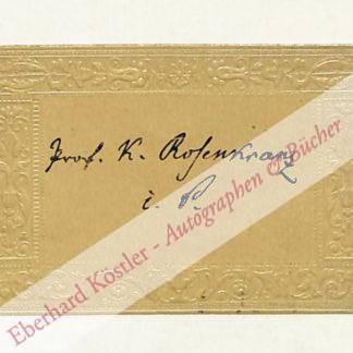 Rosenkranz, Karl, Philosoph (1805-1879).