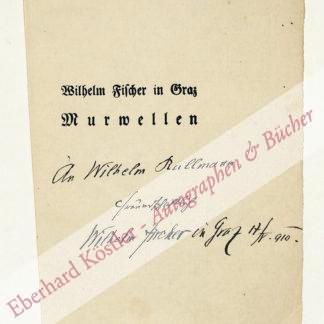 Fischer, Wilhelm (in Graz), Schriftsteller (1846-1932).
