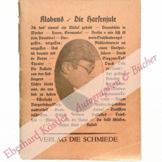 Klabund (eigentlich: Alfred Henschke), Schriftsteller (1890-1928).