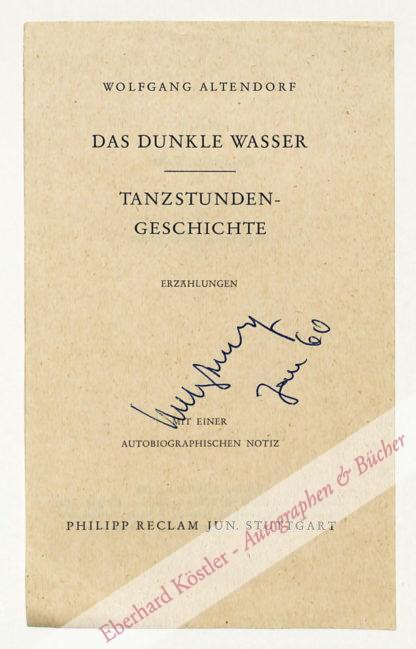 Altendorf, Wolffgang, Schriftsteller, Verleger und Maler (1921-2007).