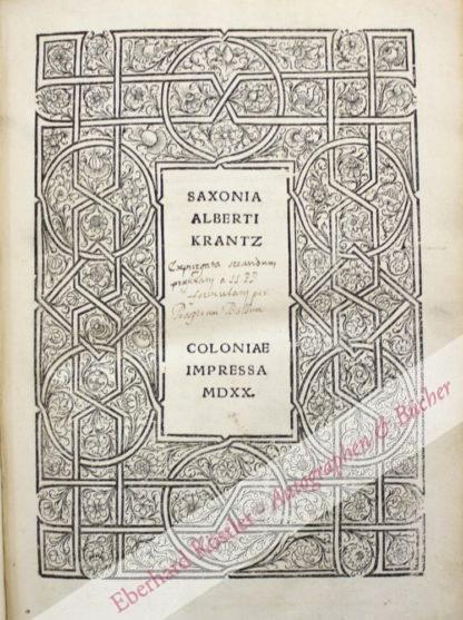 Krantz, Albert, Theologe und Historiker (1448-1517).