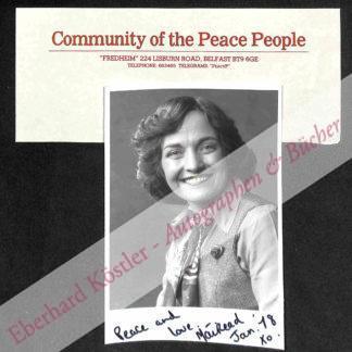 Corrigan, Mairead, Friedensaktivistin und Nobelpreisträgerin (geb. 1944).