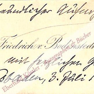 Bodenstedt, Friedrich, Schriftsteller und Orientalist (1819-1892).