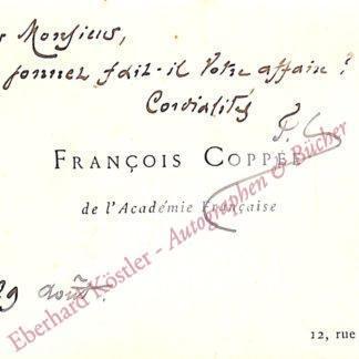 Coppée, François, Schriftsteller (1842-1908).