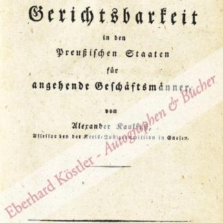 Kaulfuß, Alexander (Andreas), Jurist (Daten nicht ermittelt).