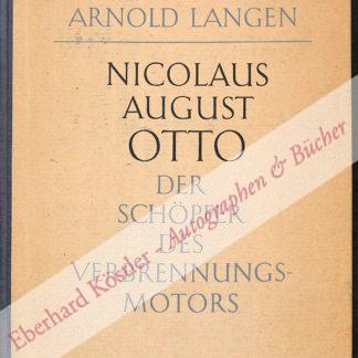 Otto, Nicolaus August -  Langen, Arnold, Ingenieur und Industrieller (1876-1947).