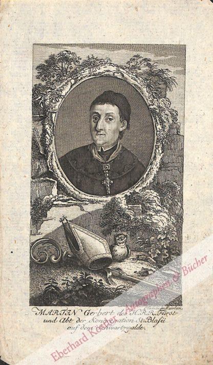 Gerbert, Martin, Fürstabt und Musikhistoriker (1720-1793).