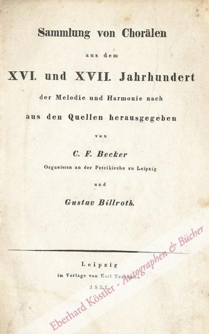 Becker, Carl Ferdinand, und Billroth, Gustav (Hrsg.),  .
