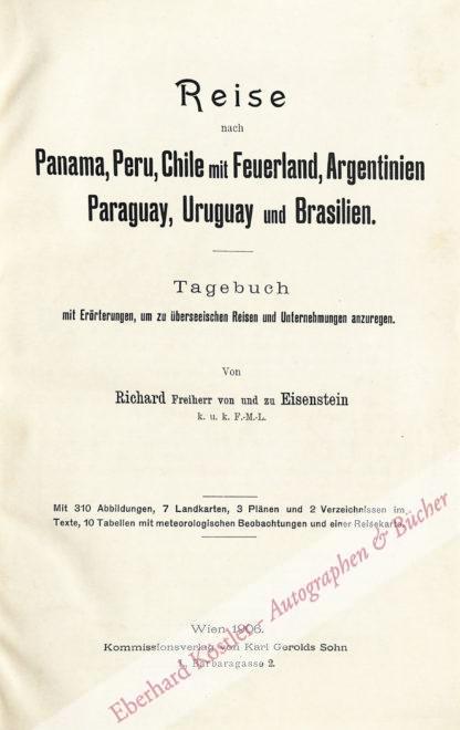 Eisenstein, Richard Freiherr von und zu, Offizier, Weltreisender, Autor (1837-1913).