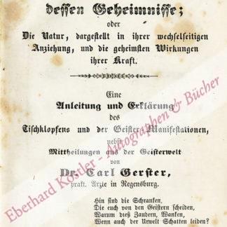Okkultismus -  Gerster, Carl, Arzt und Homöopath in Regensburg (1813-1892).