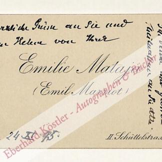 Mataja, Emilie (Pseud. Emil Marriot), Schriftstellerin (1855-1938).