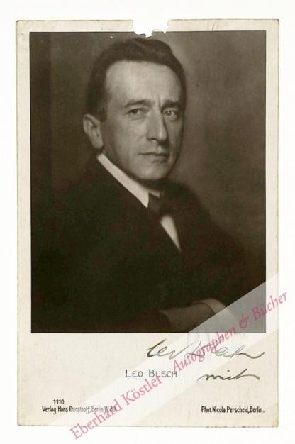 Blech. Leo, Komponist (1871-1958).