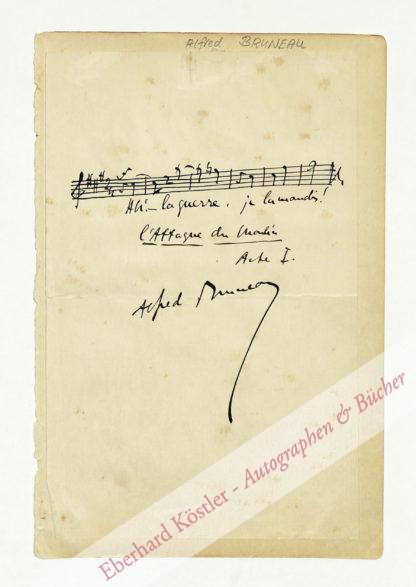 Bruneau, Alfred, Komponist (1857-1934).