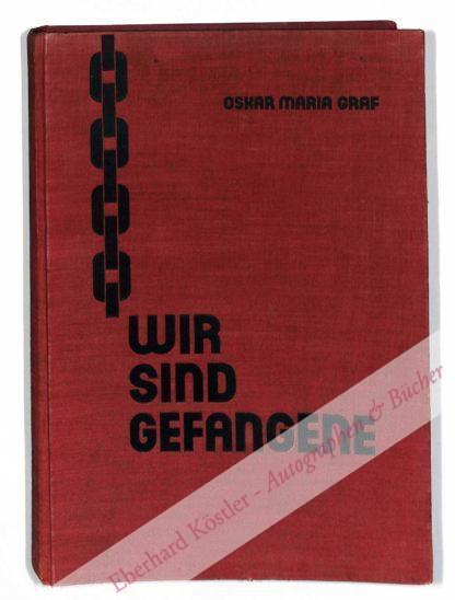 Graf, Oskar Maria, Schriftsteller (1894-1967).