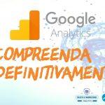 Compreenda o Google Analytics