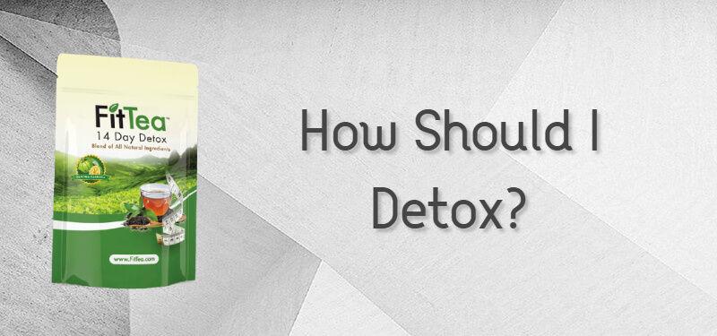 How Should I Detox?