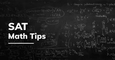 SAT: Math Tips