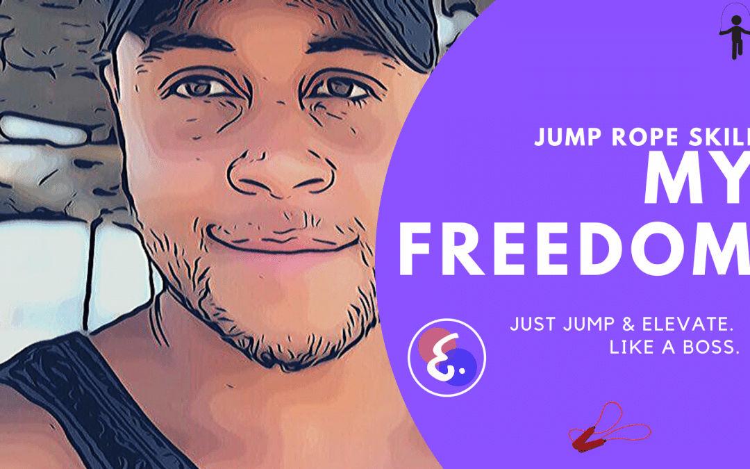Jumping Rope Skills (2020) – My Freedom!