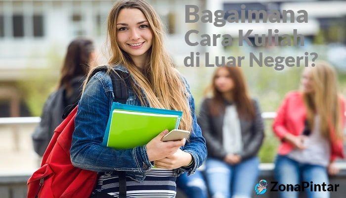 Cara Kuliah di Luar Negeri