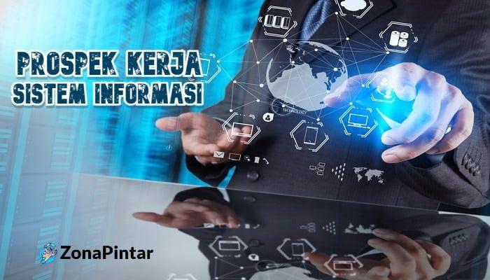 Prospek Kerja Sistem Informasi
