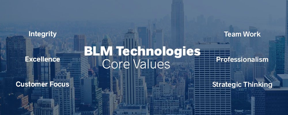 BLM Technologies Core Values