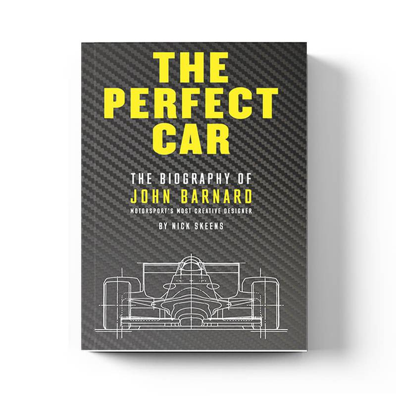 Product image for The Perfect Car: The Biography of John Barnard | Nick Skeens | Book | Hardback