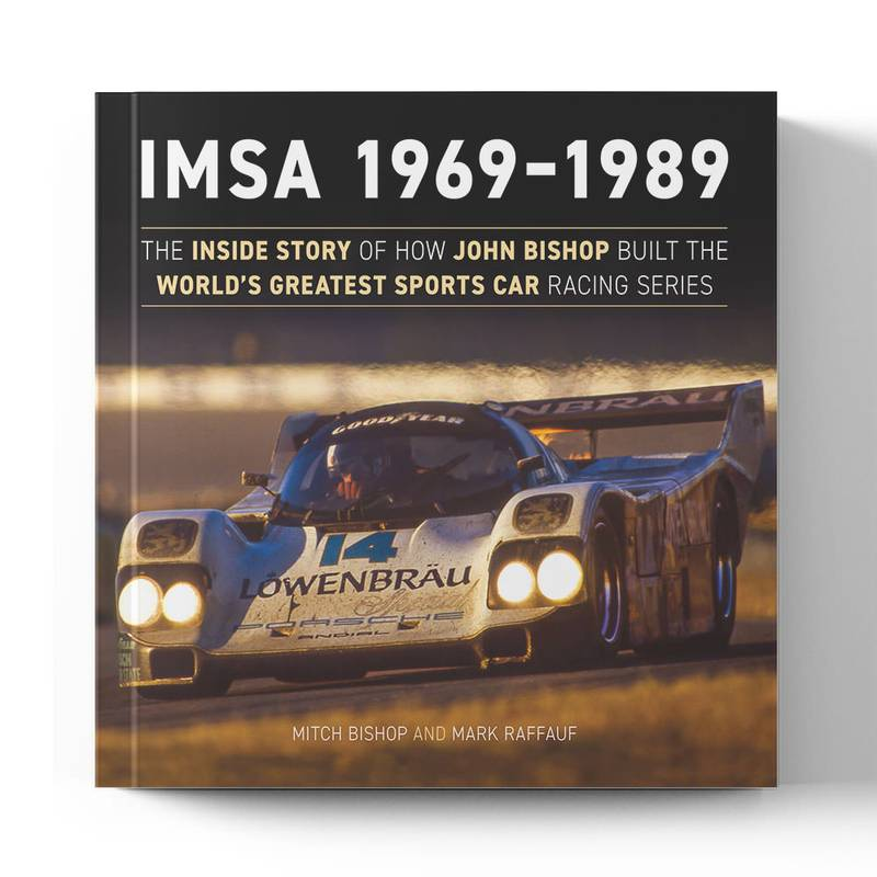 Product image for IMSA 1969 -1989: The Inside Story of How John Bishop Built the World's Greatest Sports Car Racing Series   Mitch Bishop   Book   Hardback