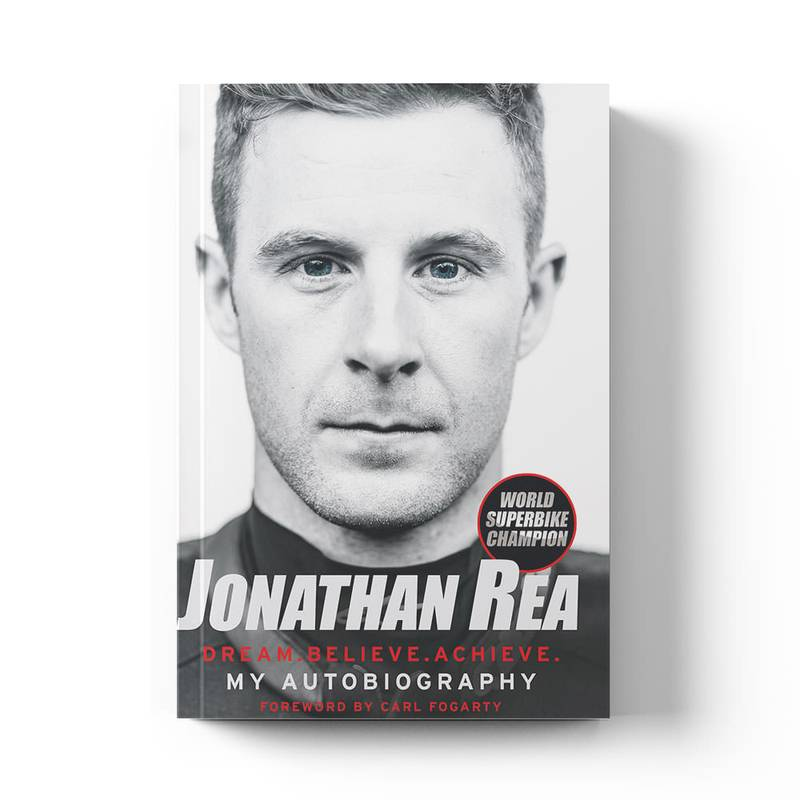 Product image for Jonathan Rea: Dream. Believe. Achieve. My Autobiography: Signed