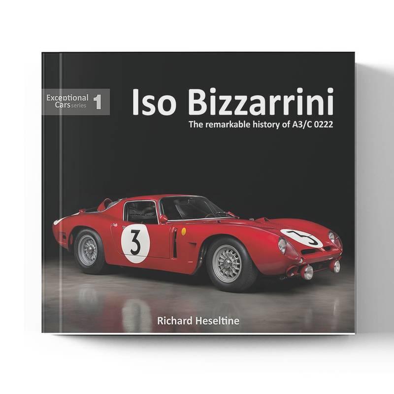 Product image for Iso Bizzarrini: The remarkable history of A3/C 0222   Richard Heseltine   Book   Hardback