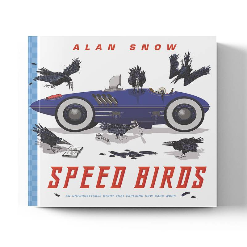 Product image for Speed Birds: An Unforgettable Story That Explains How Cars Work   Alan Snow   Book