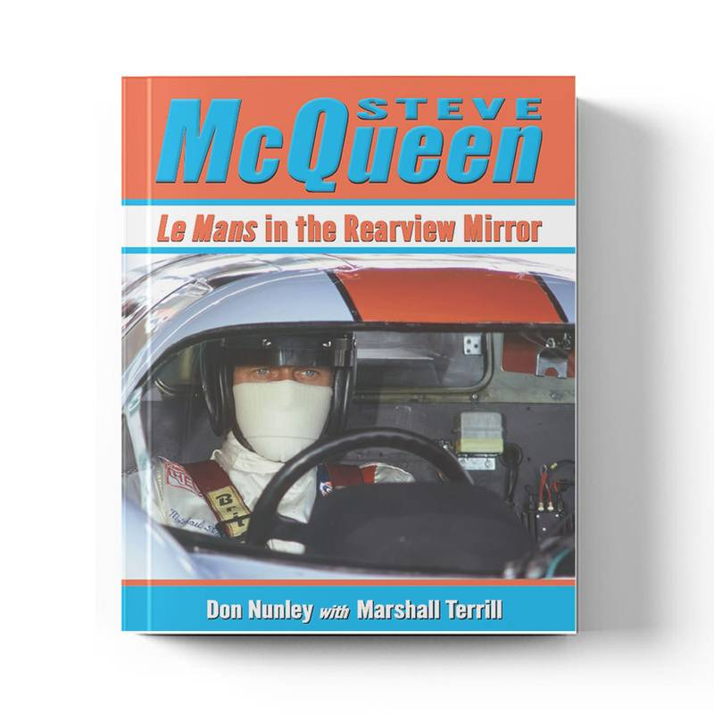 Product image for Steve McQueen: Le Mans in the Rearview Mirror   Don Nunley with Marshall Terrill   Book   Hardback
