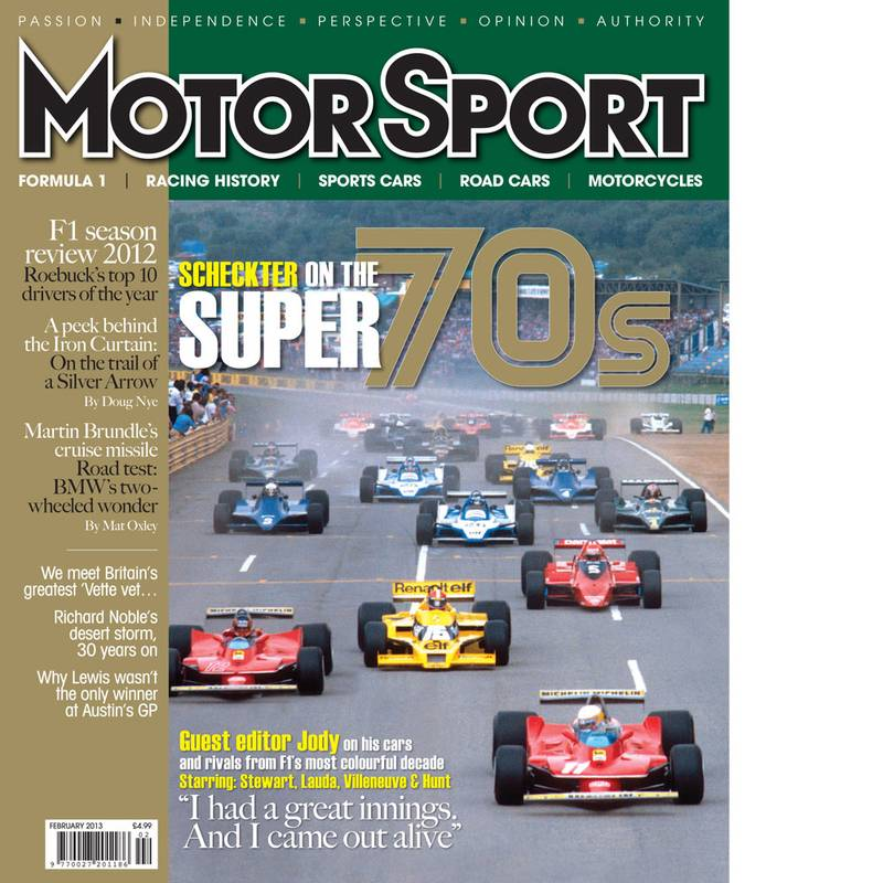 Product image for February 2013 | Scheckter On The Super 70s | Motor Sport Magazine