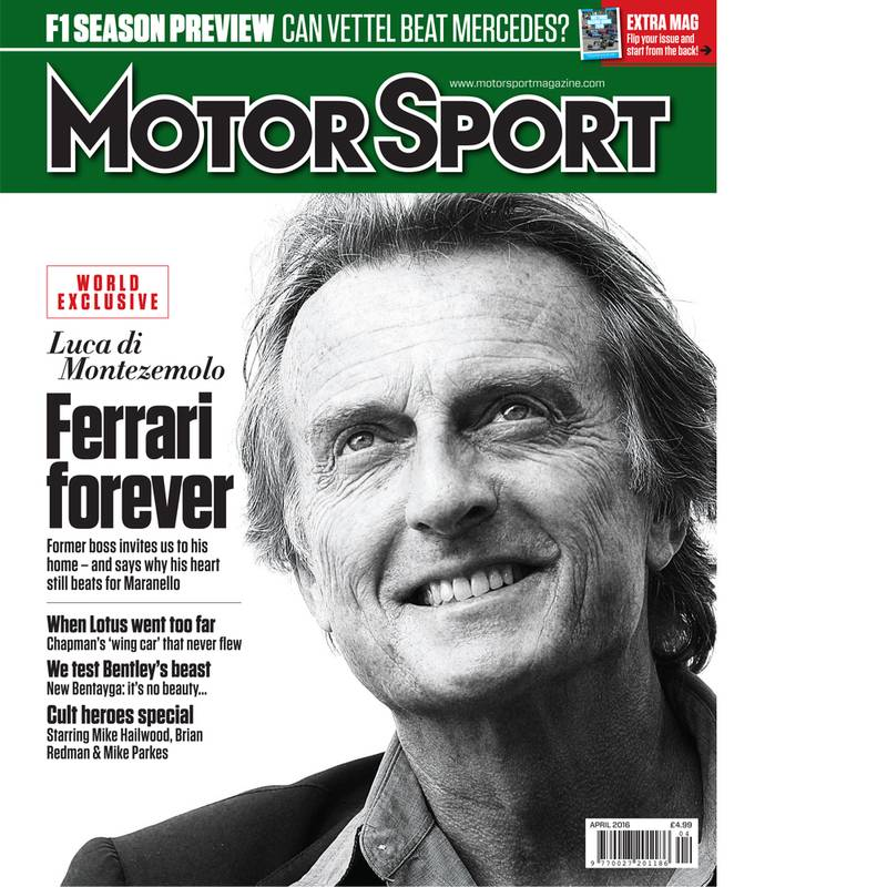 Product image for April 2016 | Luca Di Montezemlo: Ferrari Forever | Motor Sport Magazine