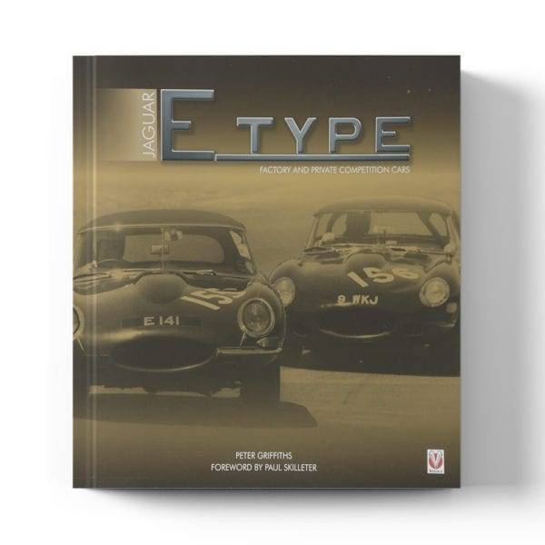 Jaguar E-type Factory and Private Competition Cars by Peter Griffiths book cover