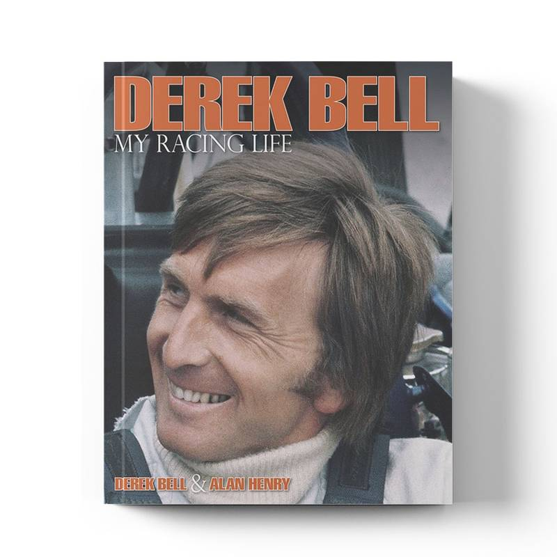 Product image for Derek Bell: My Racing Life | Derek Bell with Alan Henry | Book | Hardback