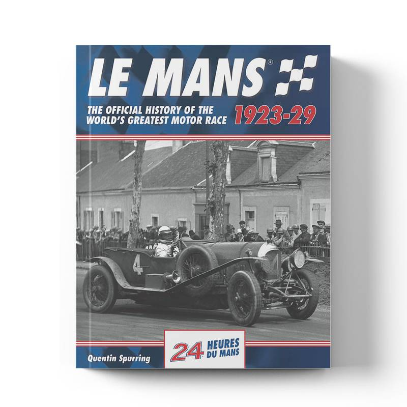 Product image for Le Mans: The Official History 1923–29 | Quentin Spurring | Book | Hardback