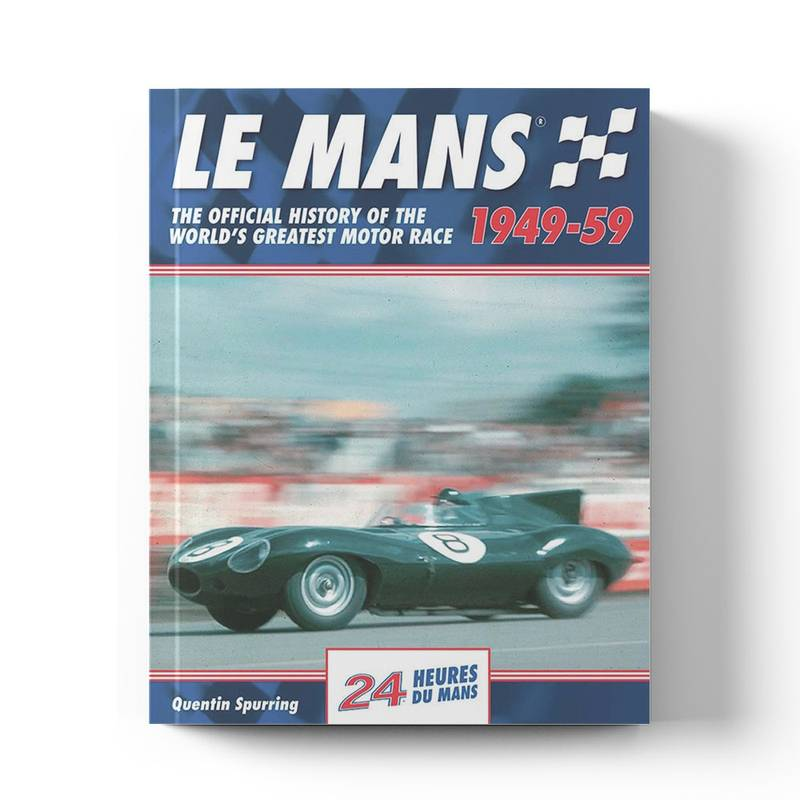 Product image for Le Mans: The Official History 1940–49 | Quentin Spurring | Book | Hardback