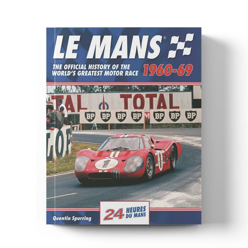 Product image for Le Mans: The Official History 1960–69 | Quentin Spurring | Book | Hardback