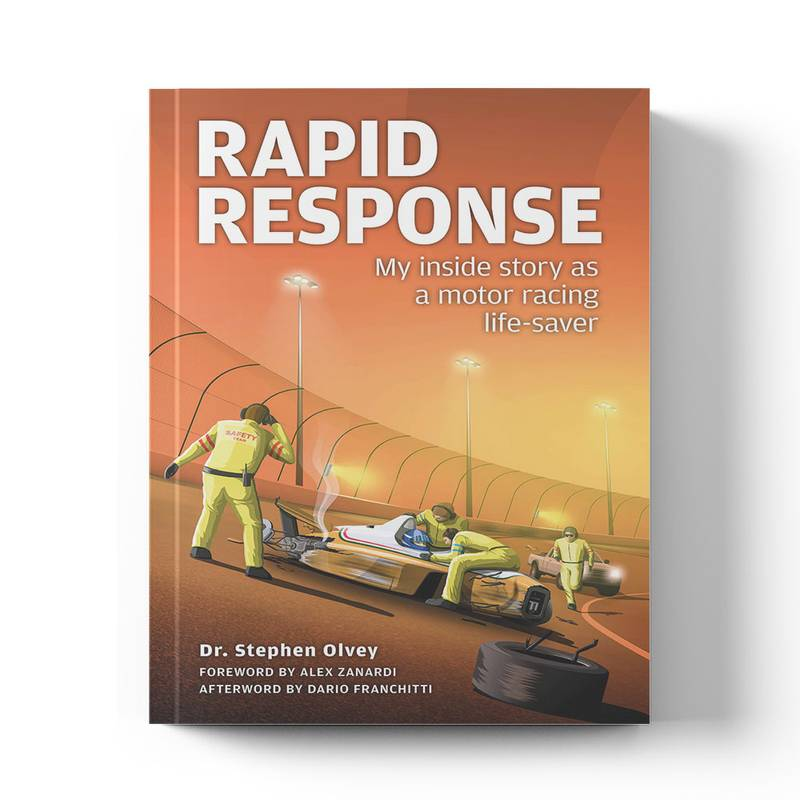 Product image for Rapid Response: My Inside Story as a Motor Racing Life-saver | Dr Stephen Olvey | Book | Hardback