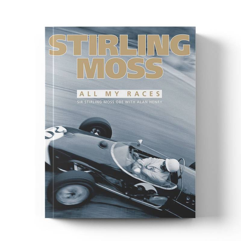 Product image for Stirling Moss: All My Races | Sir Stirling Moss with Alan Henry | Book | Hardback