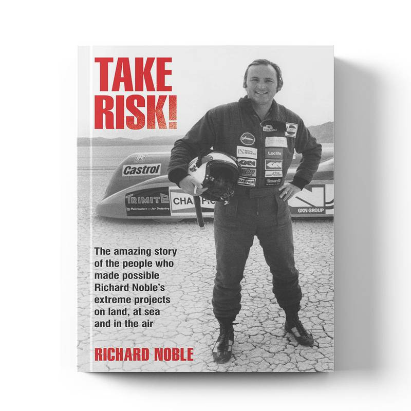 Product image for Take Risk! | Richard Noble | Book | Hardback