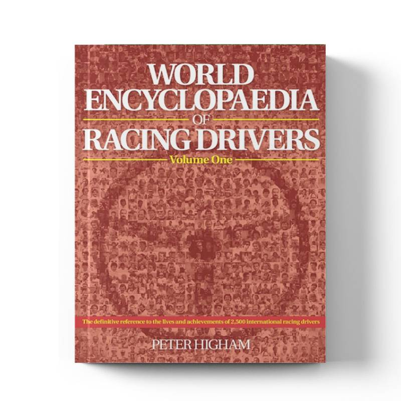 Product image for World Encyclopaedia of Racing Drivers | Peter Higham | Book | Hardback