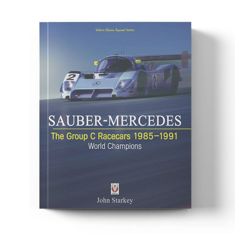 Product image for SAUBER-MERCEDES – The Group C Racecars 1985-1991 | John Starkey | Paperback